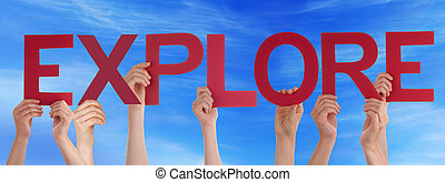 Hands Holding Red Straight Word Expolre Blue Sky - Many...