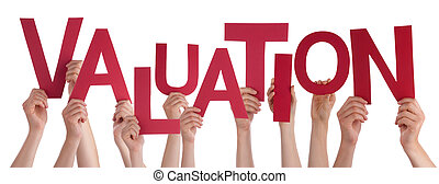 Many People Hands Holding Red Word Valuation - Many...