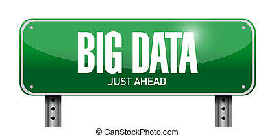 Big data street sign concept illustration design over white