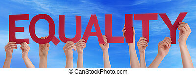 Hands Holding Red Straight Word Equality Blue Sky
