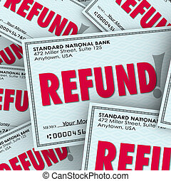 Refund Check Pile Money Back Return Payments - Refund word...