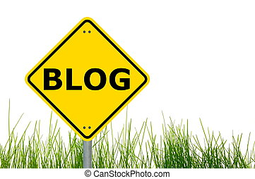 blog sign - blog traffic sign showing internet or...