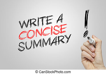 Hand writing write a concise summary on grey background