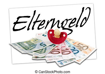 parental allowance - euro Money with pacifier and the german...
