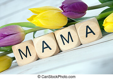 Mama - Wooden cube with tulips and the word Mama