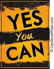 Yes You Can - Poster with the Quote Yes You Can