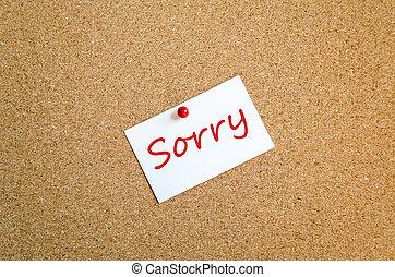 Sticky Note Sorry Concept - Sticky Note On Cork Board...