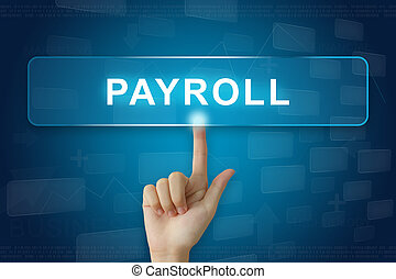 hand press on payroll button on touch screen - hand press on...
