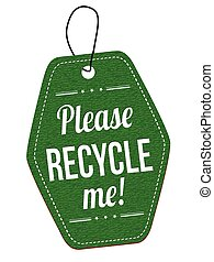 Please recycle me label or price tag