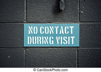 No Contact During Visit Sign In A Prison Or Jail
