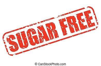 Sugar free red stamp text on white
