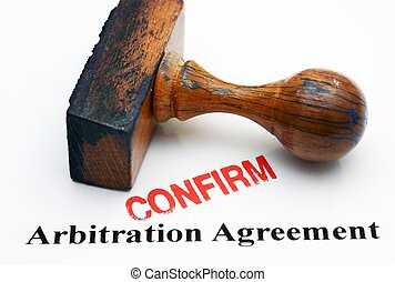 Arbitration agreement - confirm