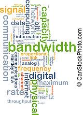 bandwidth wordcloud concept illustration - Background text...