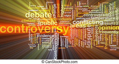 controversy wordcloud concept illustration glowing -...