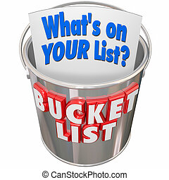 Whats On Your Bucket List Things to Do Before You Die -...