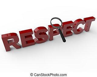 Respect - 3D Text with magnifier over white background