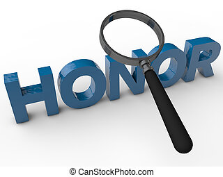 Honor - 3D Text with magnifier over white Background