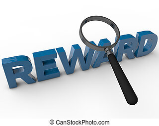 Reward - 3D Text with magnifier over white Background
