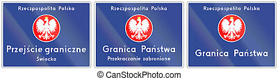 National Border Crossing In Poland - Polish road sign, the...