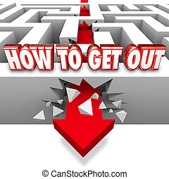How to Get Out Arrow Breaks Maze Wall Freedom Overcome Triumph Over Problem