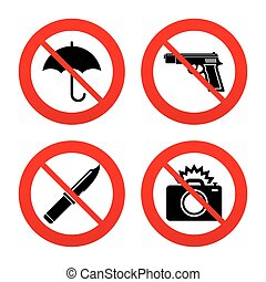 Gun weapon. Knife, umbrella and photo camera. - No, Ban or...