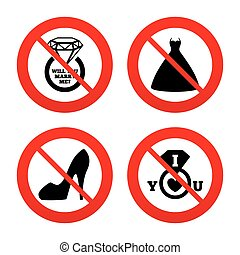 Wedding dress icon Womens shoe symbol - No, Ban or Stop...