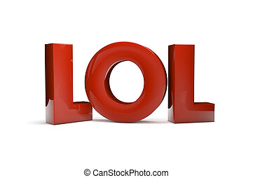 lol - laugh concept: lol as abbreviature of very funny...