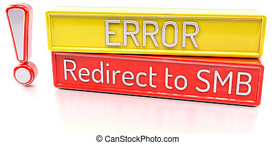 Redirect to SMB - Computer system error warning - 3D Render