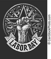 Labor day poster on the chalkboard - Vector raised hard...