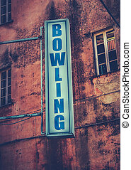 Bowling Sign - Grungy Retro Sign For A Bowling Alley