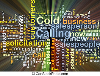 Cold calling background concept glowing - Background concept...