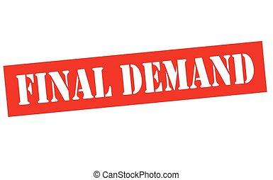 Final demand - Rubber stamp with text final demand inside,...