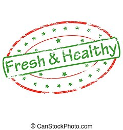 Fresh and healthy - Rubber stamp with text fresh and healthy...