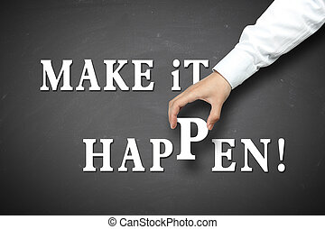Hand holding make it happen concept - Make it happen concept...