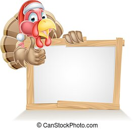 Santa hat turkey sign - A cartoon Christmas turkey in a...
