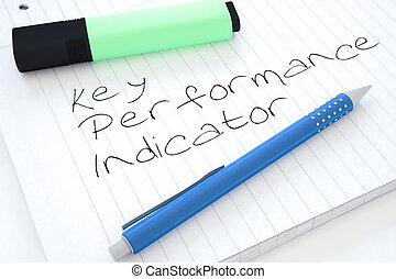 Key Performance Indicator - handwritten text in a notebook...