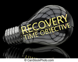 Recovery Time Objective - lightbulb on black background with...