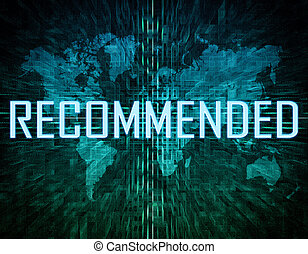 Recommended text concept on green digital world map...