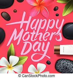 Happy mothers day Spa therapy - Happy mothers day Spa...