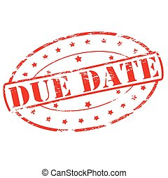 Due date - Rubber stamp with text due date inside, vector...