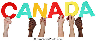 Multi ethnic group of people holding the word Canada...