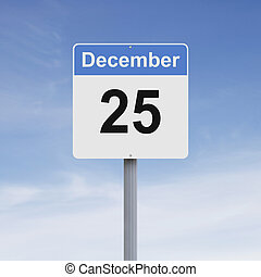 Christmas Day - Modified road sign indicating December 25