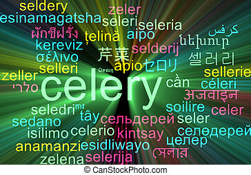 Celery multilanguage wordcloud background concept glowing -...
