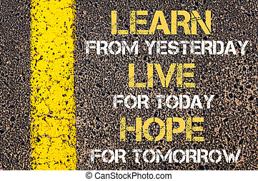 LEARN LIVE HOPE motivational quote. - Business Acronym BMI -...