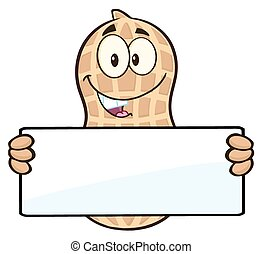 Peanut Holding A Blank Sign - Funny Peanut Cartoon Mascot...