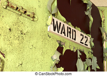 Institutional ward sign - Ward 22 sign on peeling, chipping...