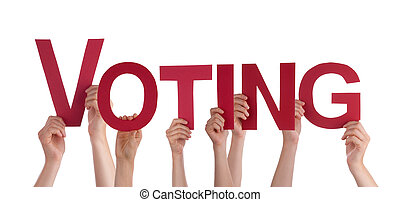 Many People Hands Holding Red Straight Word Voting