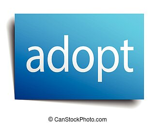 adopt blue square isolated paper sign on white