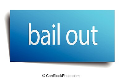 bail out blue square isolated paper sign on white