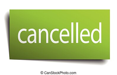 cancelled green paper sign on white background